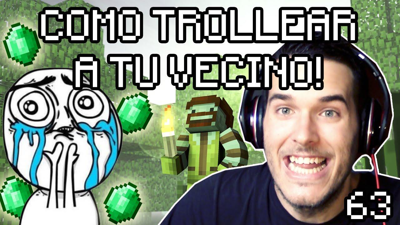 ME HAS JODIDO EL VIDEO   TROLLEAR A TU VECINO 63