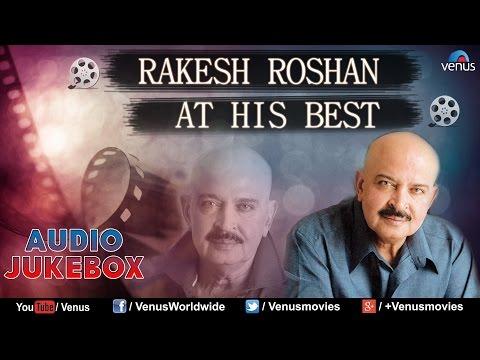 Video Rakesh Roshan : At His Best - Bollywood Blockbuster Songs || Audio Jukebox download in MP3, 3GP, MP4, WEBM, AVI, FLV January 2017