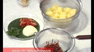 Món Ngon Mỗi Ngày - Khoai tây trộn Mayonnaise