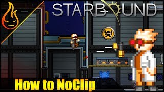 In this Starbound 1.3 video, I teach you two different ways to noclip.Mod links:   Phase Shift Module: http://community.playstarbound.com/resources/phase-shift-module.2881/Wedit: https://github.com/Silverfeelin/Starbound-WEdit►Shop: https://shop.spreadshirt.com/Firespark81►Discord Server: https://discord.gg/av5BQtV►Subscribe: https://goo.gl/zL8Euw►Follow me on Twitter: https://twitter.com/Firespark81►Support me on Patreon: https://www.patreon.com/Firespark81►Reddit: https://www.reddit.com/r/Firespark81Outro Music: Spark of ExcellenceBy The Talented @xXasdfMAN12Xx AKA: Sean Wolf