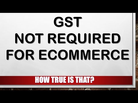 GST Not Required For Online Business?