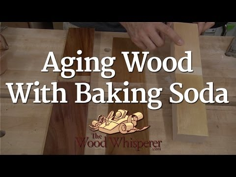 223 - Aging Wood with Baking Soda