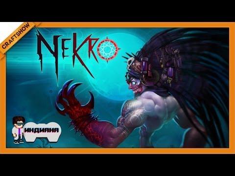 Индиана: Nekro (ранний доступ, геймплей)