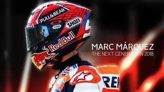Video Marc Márquez - Next Generation - 2018 HD MP3, 3GP, MP4, WEBM, AVI, FLV Juli 2018