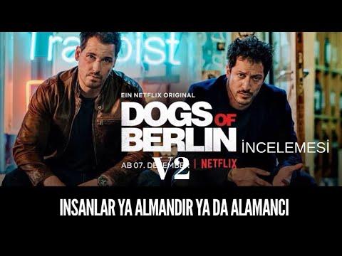 Dogs Of Berlin Türkleşmiş bir Alman ve Almanlaşmış bir Türk. Tuhaf ikili.