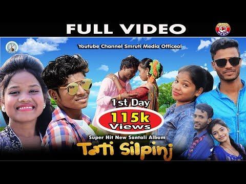 Video New Santali Video Song Tati Silpinj Full Video 2018 download in MP3, 3GP, MP4, WEBM, AVI, FLV January 2017