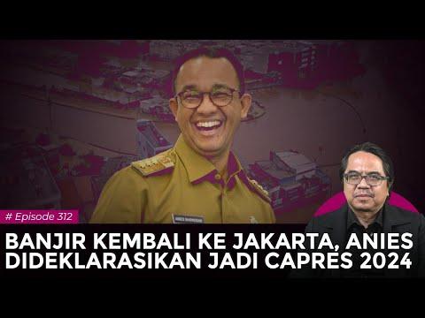 BANJIR KEMBALI KE JAKARTA, ANIES DIDEKLARASIKAN JADI CAPRES 2024 | Logika Ade Armando