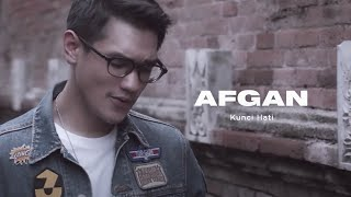 Video Afgan - Kunci Hati | Official Video Clip MP3, 3GP, MP4, WEBM, AVI, FLV Desember 2018