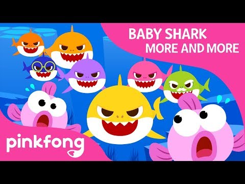 Baby Shark More and More | Baby Shark | Shark Family | Pinkfong Songs for Children