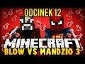 BLOW VS MANDZIO 3 - MANDZIO ALCHEMIK! - odc. 12 (SkyIslands)