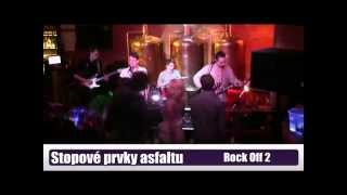 Video Stopové Prvky Asfaltu, Rock Off 2, 14.03.2015
