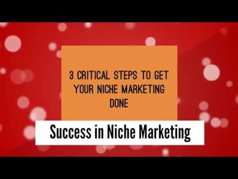 3 Critical Steps to Niche Marketing