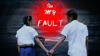It's My Fault Telugu Short Film - By Rathna Nallapu