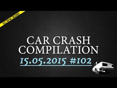 Car crash compilation #102 | Подборка аварий 15.05.2015
