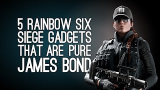 5 Rainbow Six Siege Gadgets That Are Pure James Bond