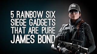 5 Rainbow Six Siege Gadgets That Are Pure James Bond