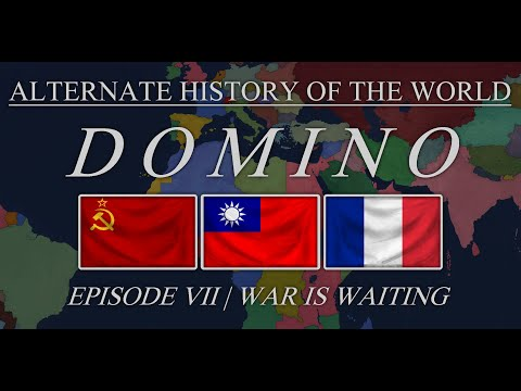 Alternate History of the World | Domino Episode 7: War is waiting