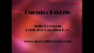 Cuento: Puzzle - Julio Cortázar