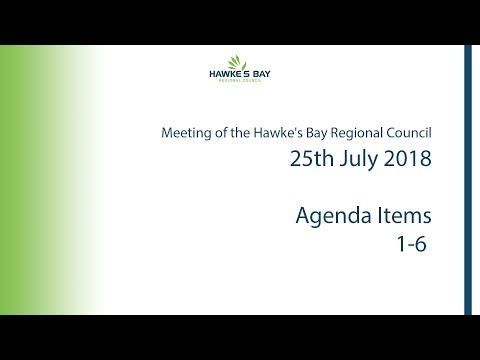 Meeting of the Hawke's Bay Regional Council - 25th July 2018 - Morning Session (видео)