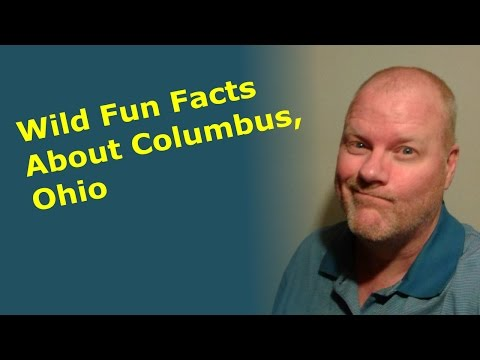 Wild Fun Facts About Columbus Ohio