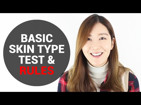 Basic Skin Type Test & Rules