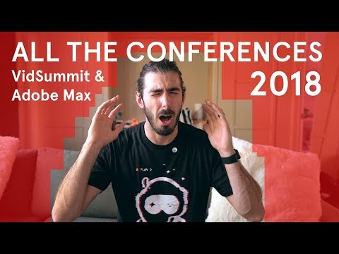 I Did Conferences - VidSummit & Adobe Max 2018