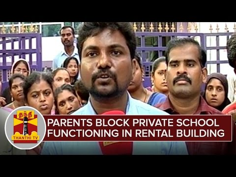 Parents-block-Private-School-functioning-in-a-Rental-Building-Thanthi-TV