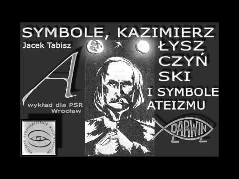 Symbole, Kazimierz Łyszczyński i symbole ateizmu