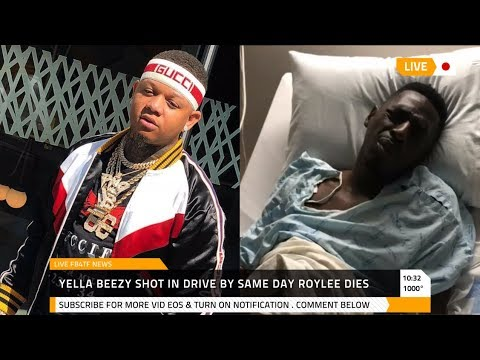Yella Beezy got Shot 8 Times After Dallas Comedian Roylee died From Drive By Beef