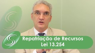 Repatriação de Recursos – Lei 13 254