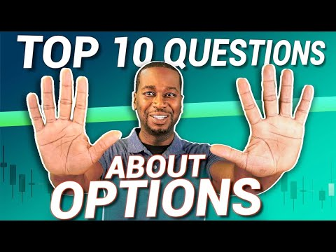 TOP 10 OPTIONS TRADING QUESTIONS   What You Need to Know When Trading Options