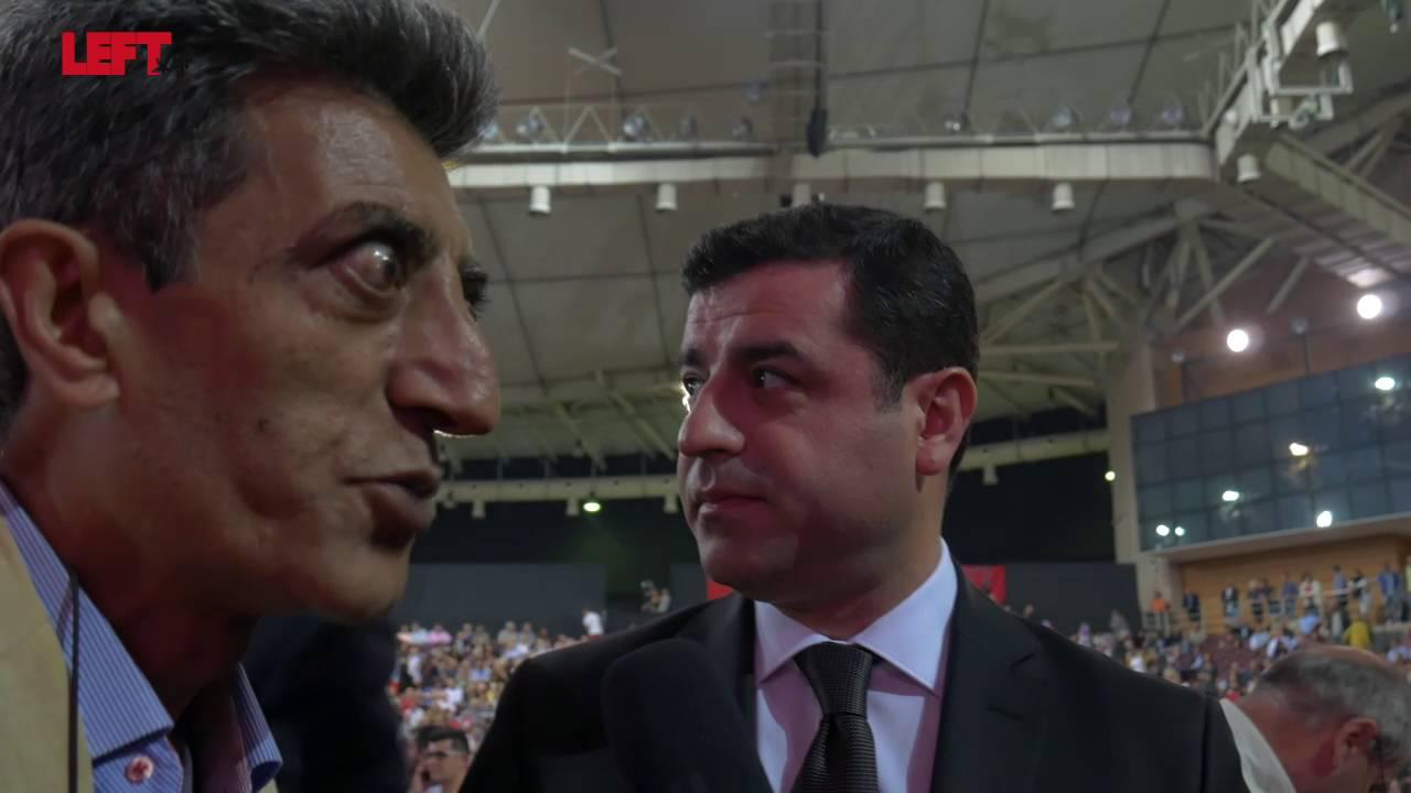 2ο συνέδριο του ΣΥΡΙΖΑ -HDP, Σελαχατίν Ντεμιρτάς