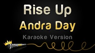 Video Andra Day - Rise Up (Karaoke Version) MP3, 3GP, MP4, WEBM, AVI, FLV Maret 2018