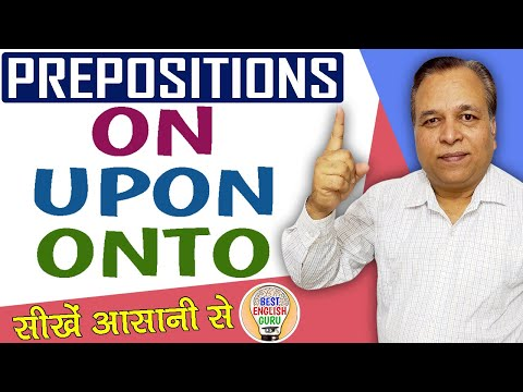 Prepositions in English Grammar | On Upon Onto | Use of On | Use of Upon | Use of Onto | Preposition
