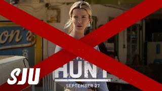 Was Canceling The Hunt the Right Move?   SJU by Clevver Movies