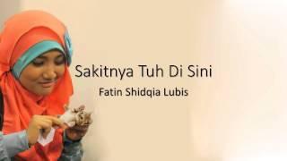 "Versi Full Fatin SL Nyanyi ""Sakitnya Tuh Di Sini"""