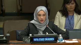 """Remarks by Ms. Haya Atassi Önügören during the official commemorative event for International Youth Day at the United Nations Headquarters in New York (11 August).Haya Atassi Önügören was born in Homs, Syria in 1993. She received her Bachelor's degree in Political Studies from the American University of Beirut. Haya has been active in humanitarian work since 2011, when she volunteered at the Syrian Arab Red Crescent. Later, Haya worked at International Humanitarian Relief as a Monitoring & Evaluation Coordinator. Haya has coauthored research such as """"Living with Ongoing Political Trauma: The Prevalence and Impact of PTSD among Syrian Refugees"""" and """"No Place to Stay? Reflections on the Syrian Refugee Shelter Policy in Lebanon"""" which was published by the Issam Fares Institute of Public Policy and International Affairs and UN Habitat. Haya recently completed a Master's degree in International Relations at University in Turkey."""