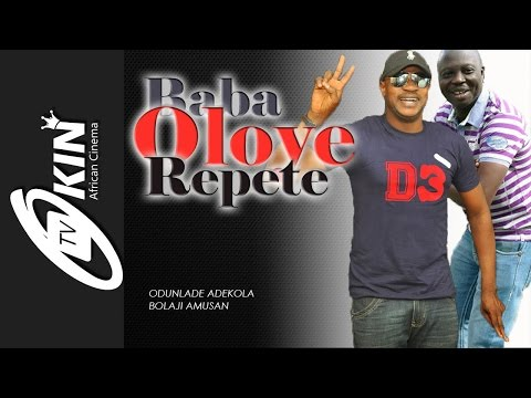 BABA OLOYE REPETE Latest Nollywood Movie 2016 Odunlade Adekola