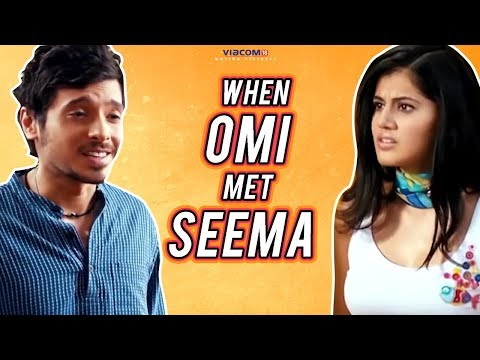 Chashme Baddoor  | When Omi met Seema | Viacom18 Motion Pictures