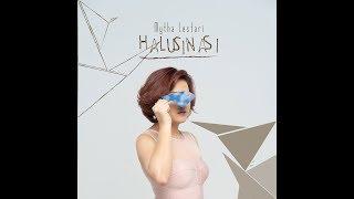 Video MYTHA LESTARI - HALUSINASI (Official Lyric Video) MP3, 3GP, MP4, WEBM, AVI, FLV Mei 2019