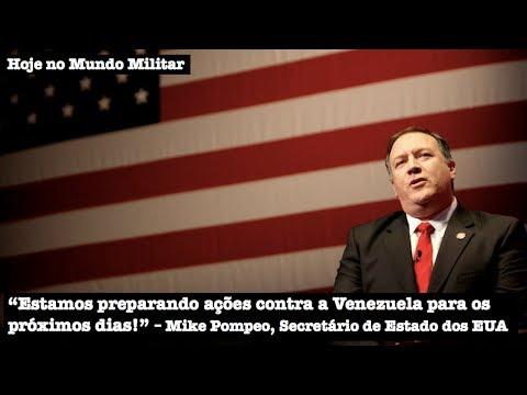 """""""Estamos preparando ações contra a Venezuela para os próximos dias!"""", Mike Pompeo, EUA"""