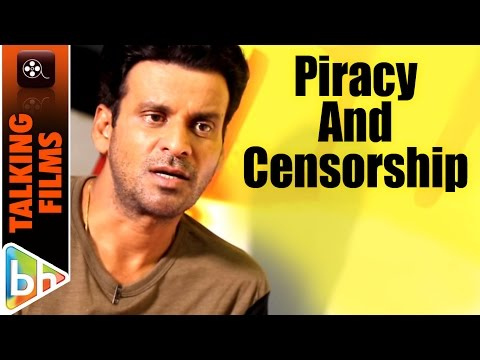 Manoj Bajpayee's Take On Piracy And Censorship | E
