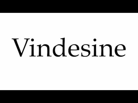 How to Pronounce Vindesine