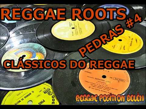 REGGAE ROOTS - PEDRAS #4 CL�SSICOS - André Neves