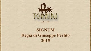 2015. Signum: Le Radici del Marchio Torrini 1369 / The Roots of the Torrini 1369 Trademark.