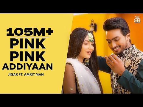 Pink Pink Addiyaan (Official Video) Jigar Ft Amrit Maan   Narinder Batth   Desi Crew   Punjabi Songs