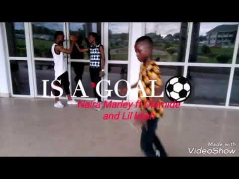 Naira Marley x Olamide x Lil kesh- ISSA GOAL(Official Dance Video)