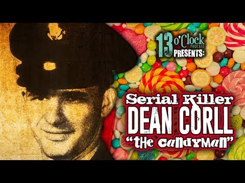 "Episode 138 - Serial Killer Dean Corll, ""The Candyman"""