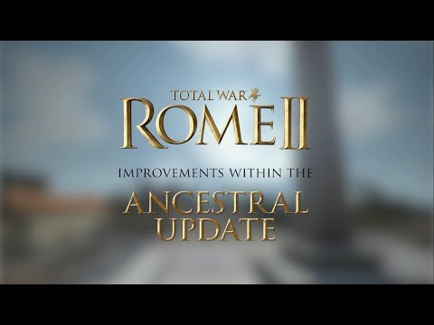 Total War: Rome 2 - Ancestral Update. Семейное Древо В Rome 2! Свершилось!