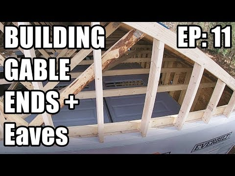 Part 11: Dream Garage Build - Ready To Roof - Gable, Eaves, Sheathing ALL DONE!